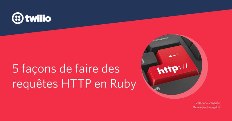 5 façons de faire des requêtes HTTP en Ruby