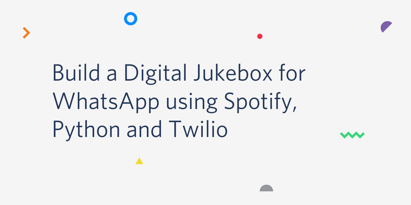 Build a Digital Jukebox for WhatsApp using Spotify, Python and Twilio