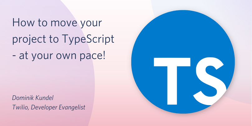 "Decorative header image ""How to move your project to TypeScript - at your own pace"""