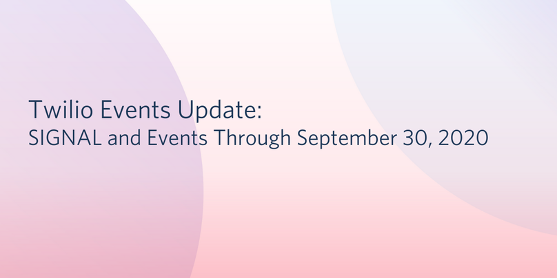 Twilio Events Update Through September