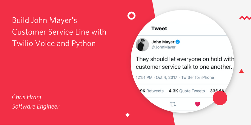 header - Build John Mayer's Customer Service Line with Twilio Voice and Python