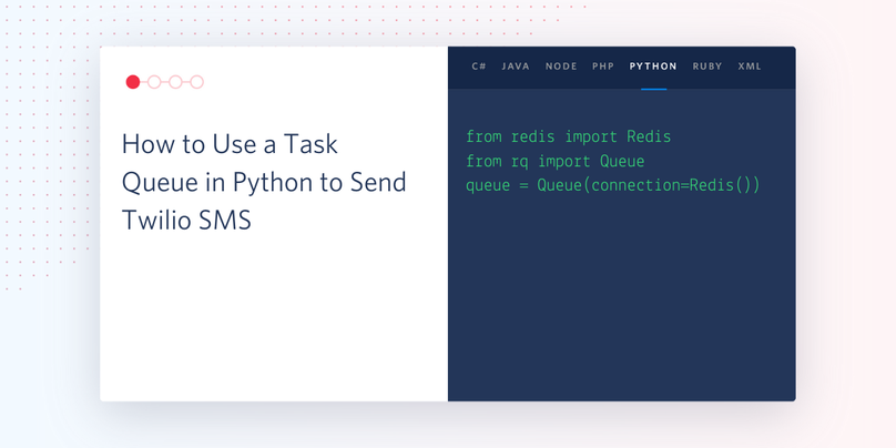 header - How to Use a Task Queue in Python to Send Twilio SMS