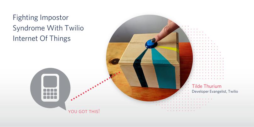 Fighting-Impostor-Syndrome-Twilio-IoT