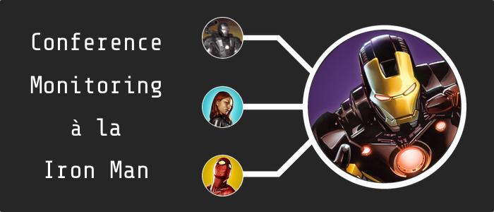 Conference Monitoring a la Iron Man Title Image