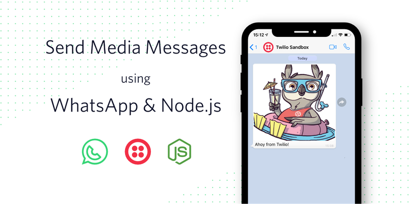 "Decorative header image for ""Send Media Messages using WhatsApp & Node.js"""