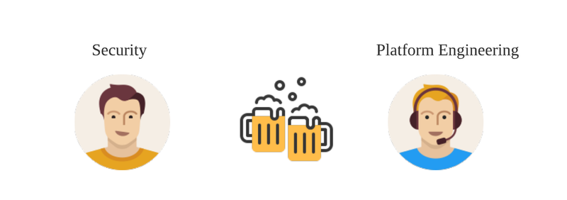 security and platform engineering people drinking beer
