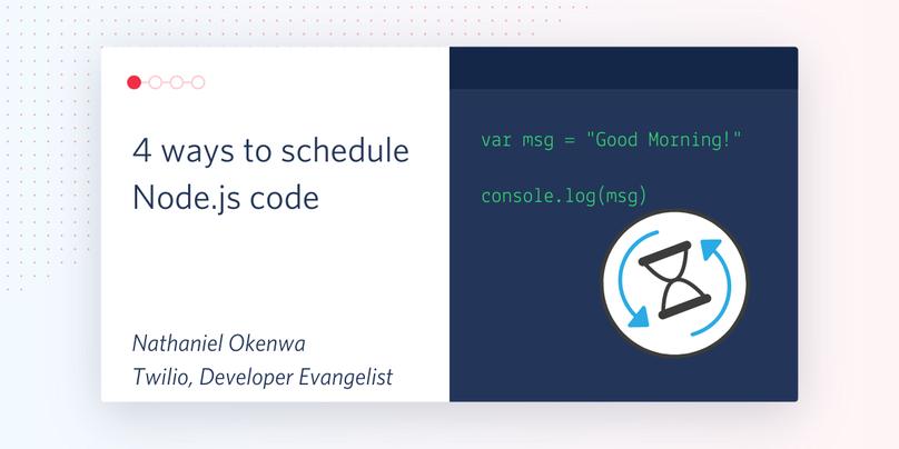 4 ways to schedule Node.js code