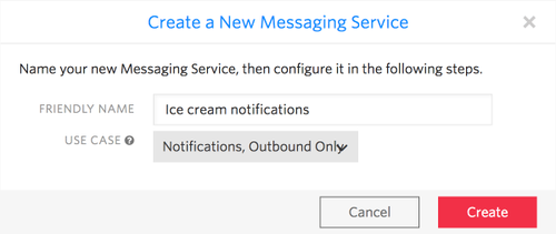A view of the form to create a messaging service. Fill in the Friendly Name field with 'Ice cream notifications' and choose 'Notifications, Outbound Only' as the use case.