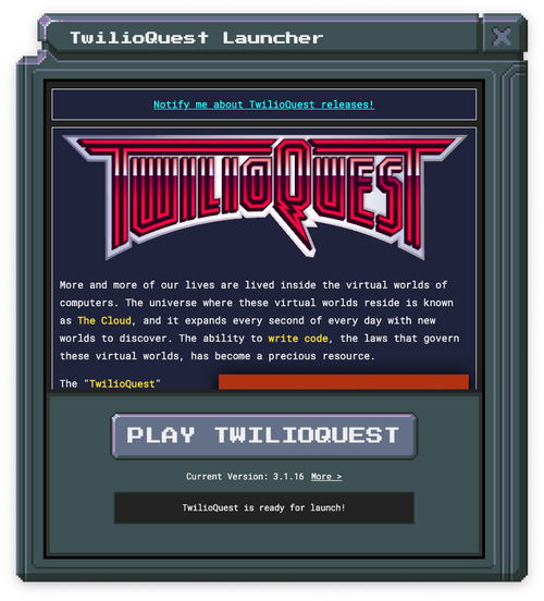 TwilioQuest3 - Launcher