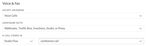"Screenshot of phone number configuration. ""Accept Incoming"" dropdown has ""Voice Calls"" selected. Under ""Configure With"", ""Webhooks, TwiML Bins, Functions, Studio, or Proxy"" is selected."" Under ""A call comes in"", our ""conference call"" Studio Flow is selected."