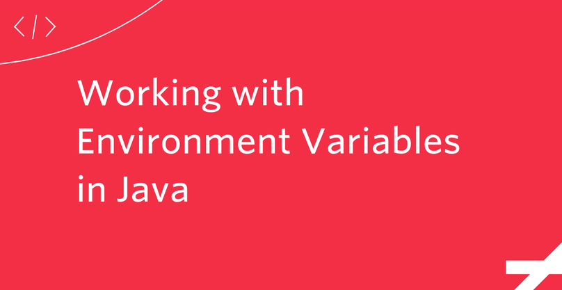 Working with Environment Variables in Java
