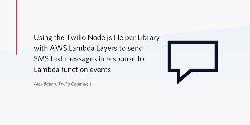 Using the Twilio Node.js Helper Library with AWS Lambda Layers