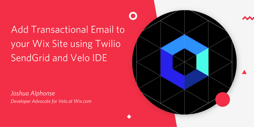 Add Transactional Email to your Wix Site using Twilio SendGrid and Velo IDE.png