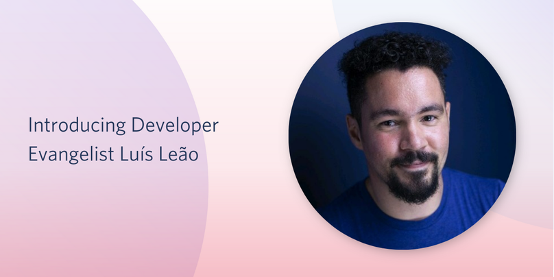 Introducing Developer Evangelist Luis Leao