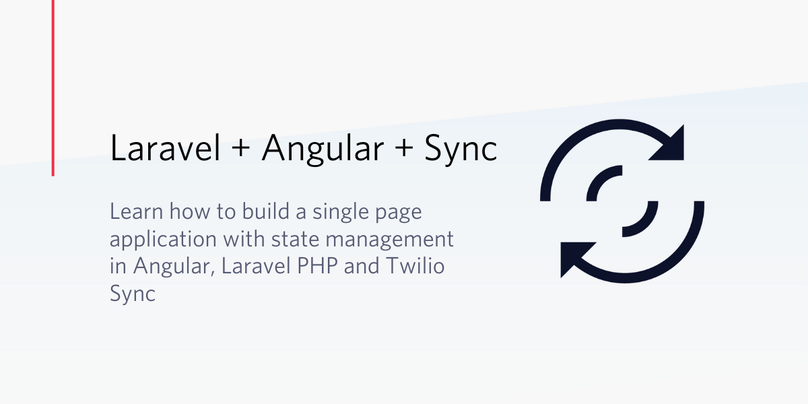 Build a Single Page Application with State Management in Angular, Laravel PHP and Twilio Sync.png