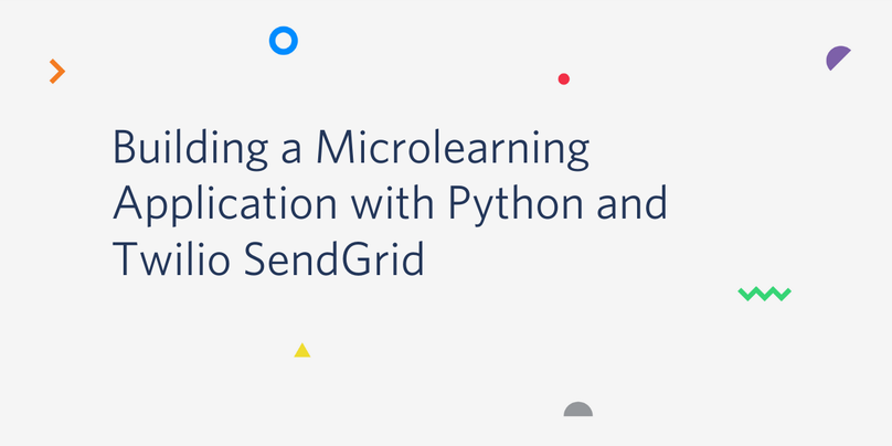 Build a Microlearning Application with Python and Twilio SendGrid