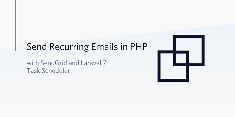 Send Recurring Emails with SendGrid and Laravel 7 Task Scheduler