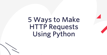 5 Ways to Make HTTP Requests Using Python