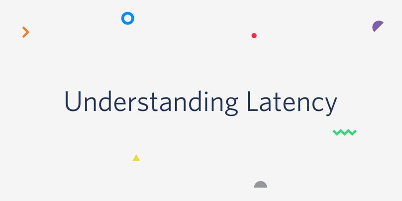 Understanding-Latency.png