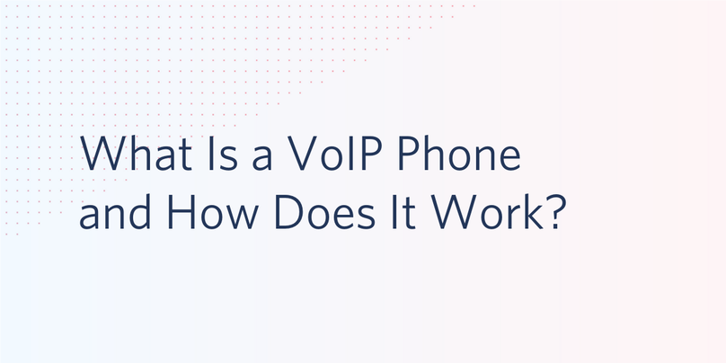 What Is a VoIP Phone and How Does It Work?