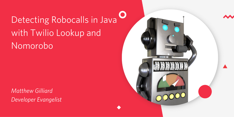 Detecting Robocalls in Java with Twilio Lookup and Nomorobo