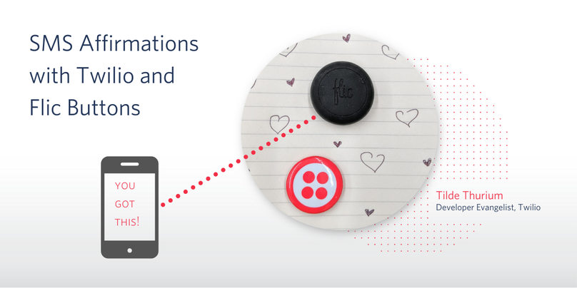 SMS affirmations with Twilio and Flic buttons
