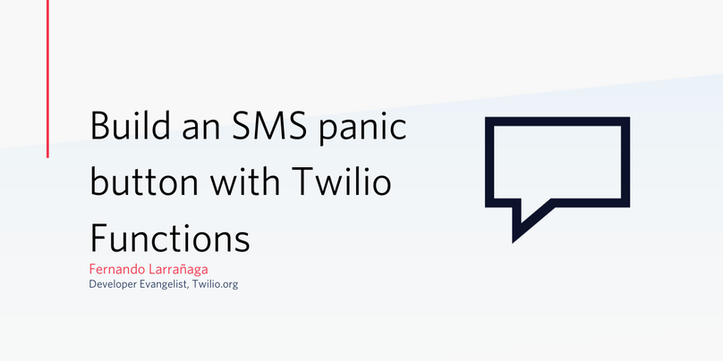 Blog post header: Build an SMS Panic Button with Twilio Functions