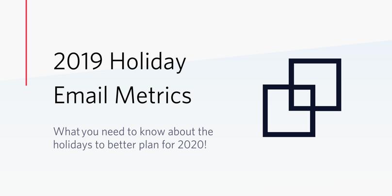 2019 Holiday Email Analytics