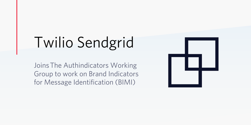 Twilio SendGrid joins the Authindicators Working Group