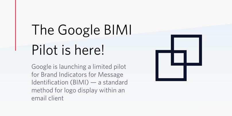 Google BIMI Pilot