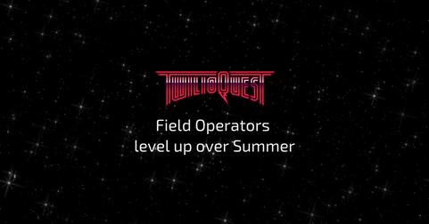 Field Operators level up over Summer