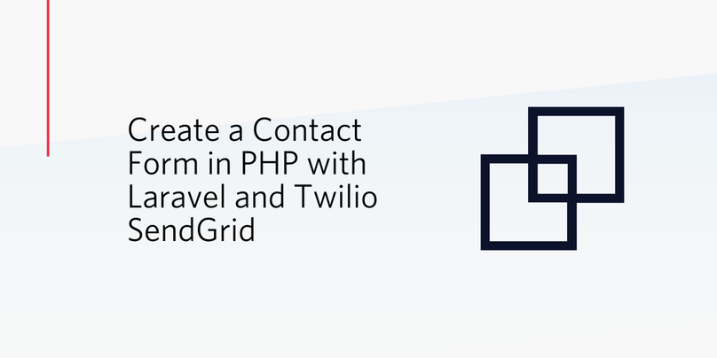 Create a Contact Form in PHP with Laravel and Twilio SendGrid.png