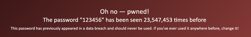 "have i been pwned website showing ""123456"" owned 23 million times"