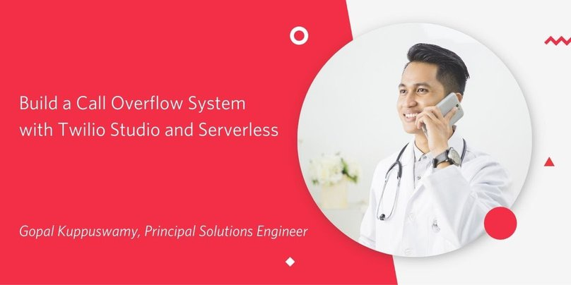 Build a Call Overflow System with Twilio Studio and Serverless