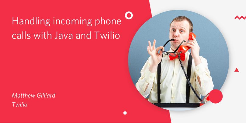 Title: Handling incoming phone calls with Java and Twilio