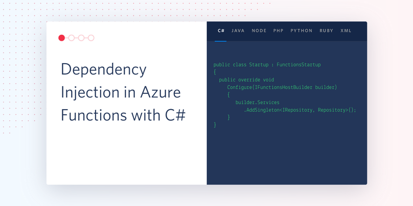 Title image: Dependency Injection in Azure Functions with C#