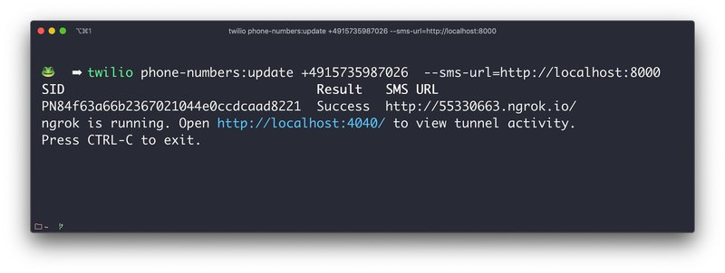 `twilio phone-numbers:update +491…. --sms-url=https://localhost:8000` automatically opens an available tunnel