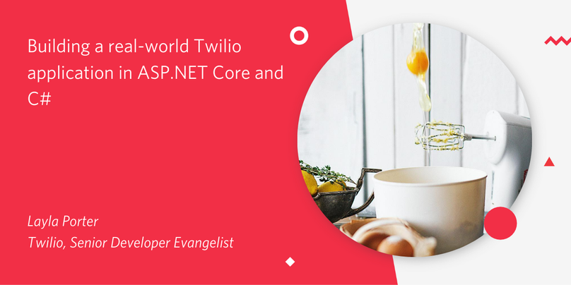 Building a real-world Twilio application in ASP.NET Core and C#