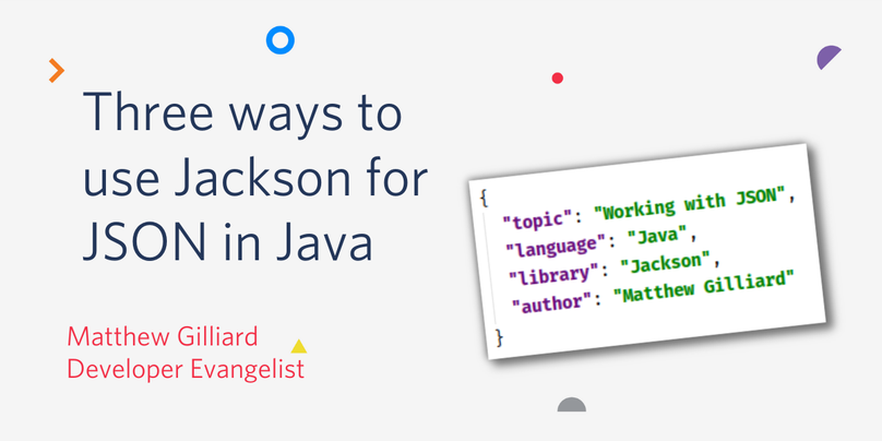 Three ways to use Jackson for JSON in Java