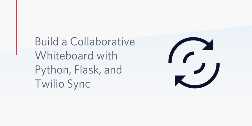 Build a Collaborative Whiteboard with Python, Flask, and Twilio Sync