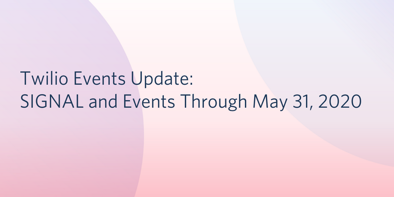 Events Update Through May 31, 2020