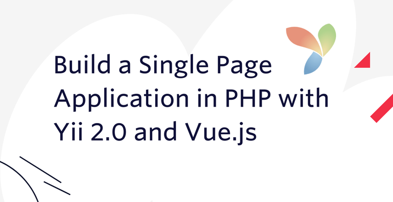 Build a Single Page Application in PHP with Yii 2.0 and Vue.js