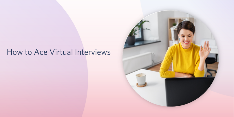 How to Ace Virtual Interviews 2.png