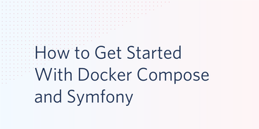 How_to_Get_Started_With_Docker_Compose_and_Sym.width-808.png
