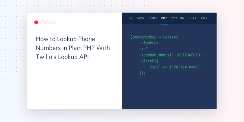 How to Lookup Phone Numbers in Plain PHP With Twilio's Lookup API