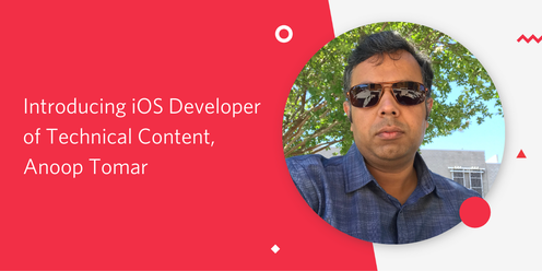 Introducing iOS Developer of Technical Content - Anoop Tomar.png