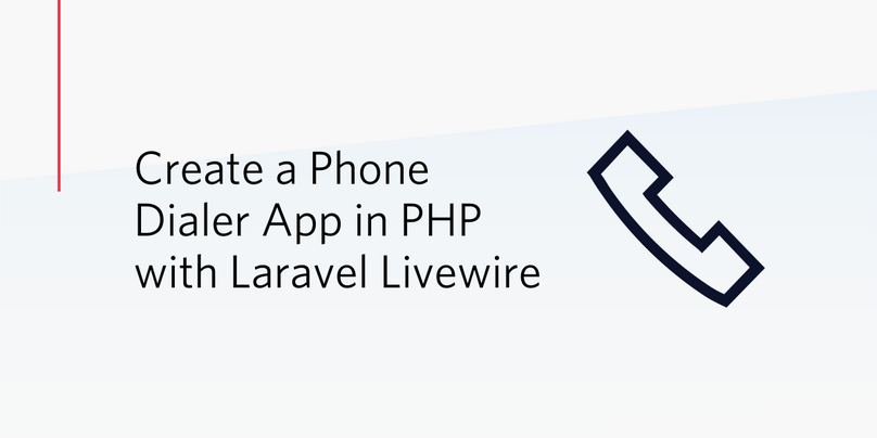 Create a Phone Dialer App in PHP with Laravel Livewire