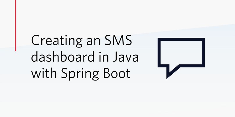 Creating an SMS dashboard in Java with Spring Boot