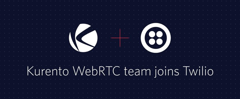 Kurento WebRTC team joins Twilio
