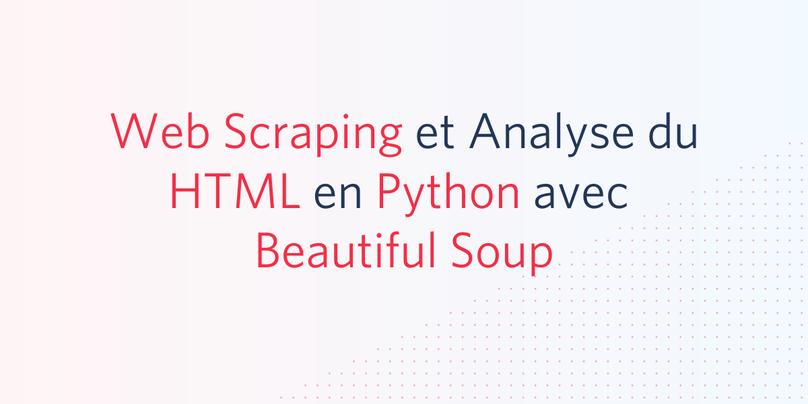 web-scraping-analyse-html-python-beautiful-soup
